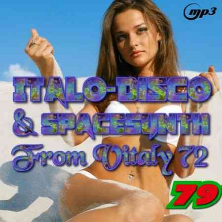 Italo Disco & SpaceSynth ot Vitaly 72 [79] (2020) торрент