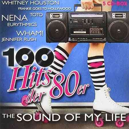 100 Hits der 80er - The Sound Of My Life [5CD]