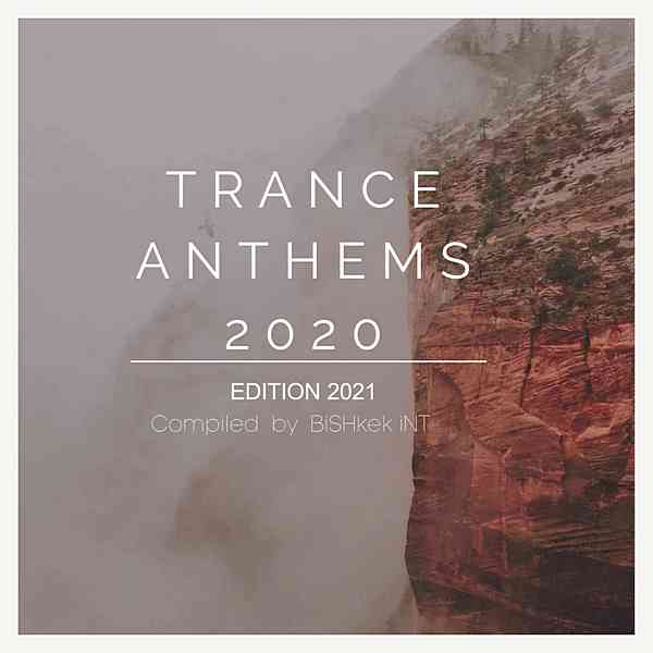 New Trance Music 2020: Trance Anthems (2020) торрент