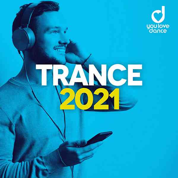 Trance 2021: Best Trance Music Official Top 100 (2020) торрент