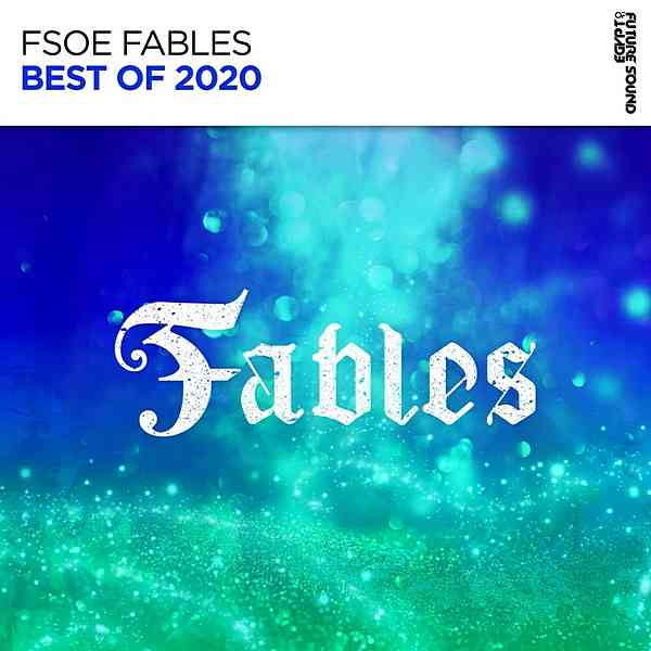 Best Of FSOE Fables 2020 (2020) торрент