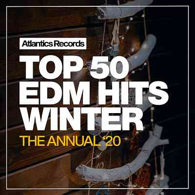 Top 50 EDM Hits Winter '20 (2020) торрент