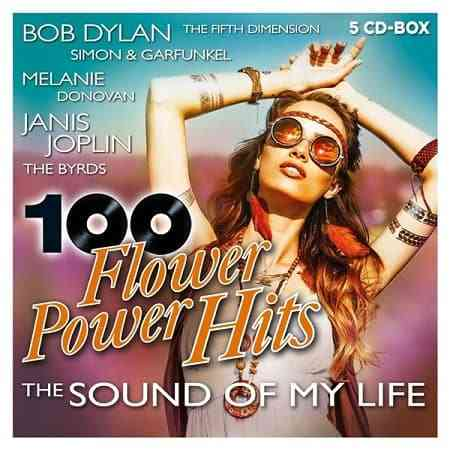 100 Flower Power Hits - The Sound Of My Life [5CD]