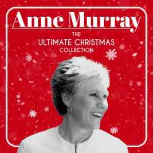 Anne Murray - The Ultimate Christmas Collection (2020) торрент
