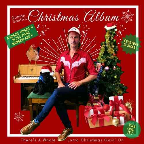 Damon Smith's - A Boogie Woogie and Blues Christmas Album