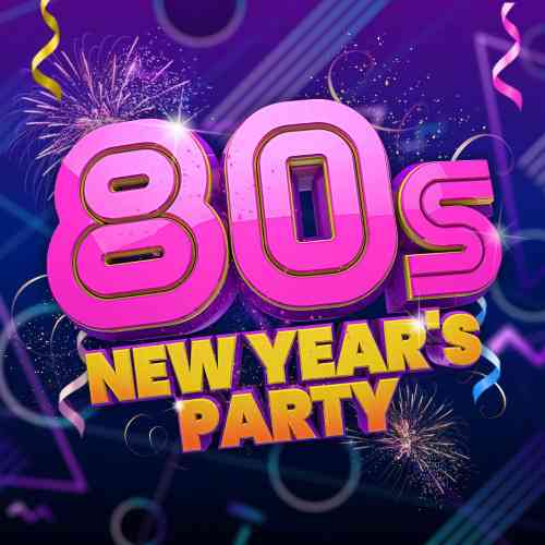 80s New Year's Party (2020) торрент