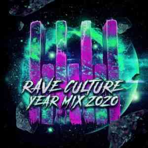 RAVE CULTURE - Year Mix 2020 (2020) торрент