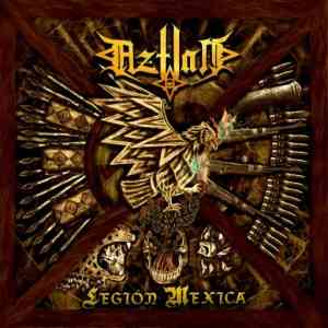 Aztlan - Legion Mexica (2021) торрент