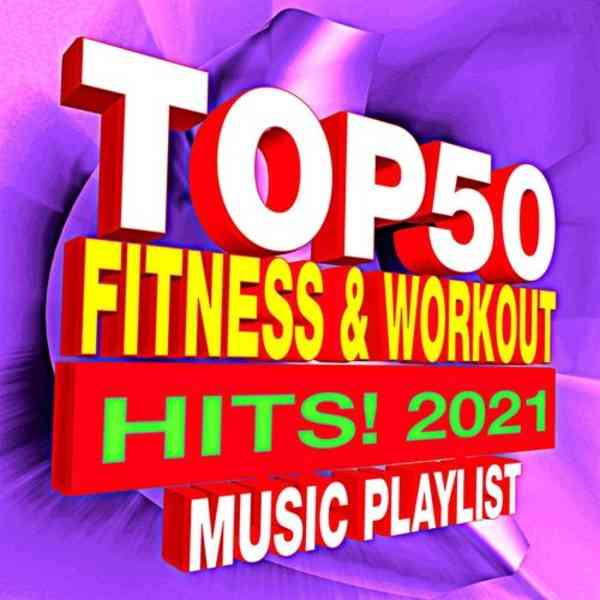 Top 50 Fitness & Workout Hits!