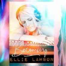 Ellie Lawson - Becoming (2021) торрент