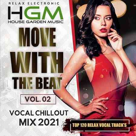 Vocal Chillout: Move With The Beat Vol.02