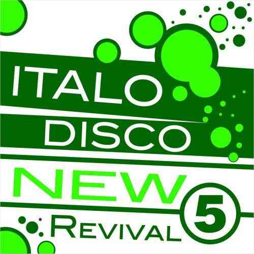 Italo Disco New Revival Volume 5 (2015) торрент