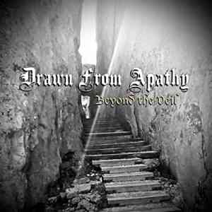 Drawn From Apathy - Beyond The Veil (2021) торрент