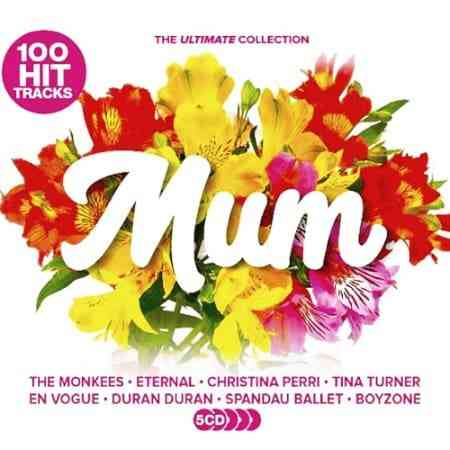 100 Hit Tracks The Ultimate Collection: Mum [5CD]