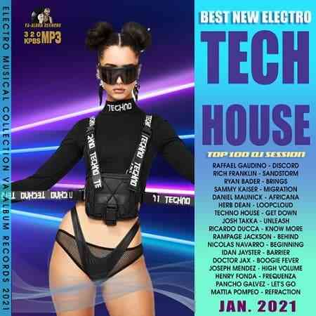 Best New Electro: Tech House Party