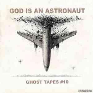 God Is an Astronaut - Ghost Tapes #10 (2021) торрент
