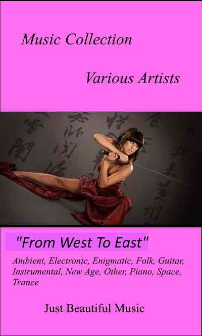 Music Collection: From West To East (2016) торрент