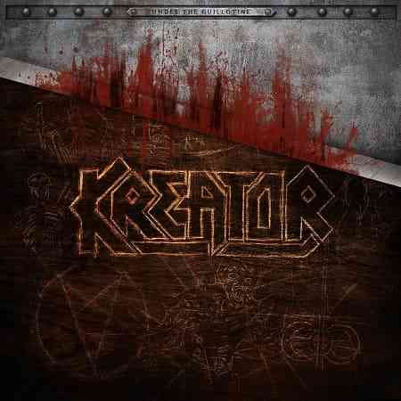 Kreator - Under the Guillotine (2021) торрент