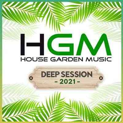 House Garden Music: Deep Session