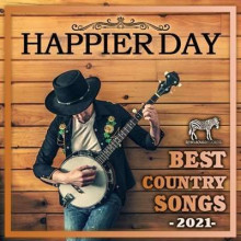 Happier Day: Best Country Songs (2021) торрент