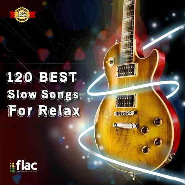 120 Best Slow Songs For Relax [Blues] (2021) торрент