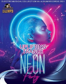 Neon: Uplifting Trance Party (2021) торрент