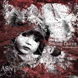 Asnt - Bleed Like Us: Evolution of Sorrow (2021) торрент