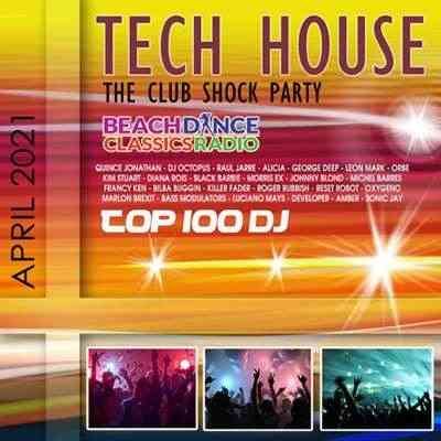 Tech House: The Club Shock Party (2021) торрент
