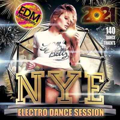 NYE: Electro Dance Music Session (2021) торрент