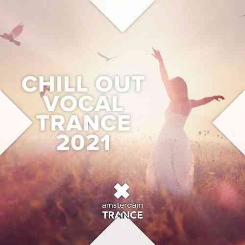 Chill Out Vocal Trance 2021 (2021) торрент
