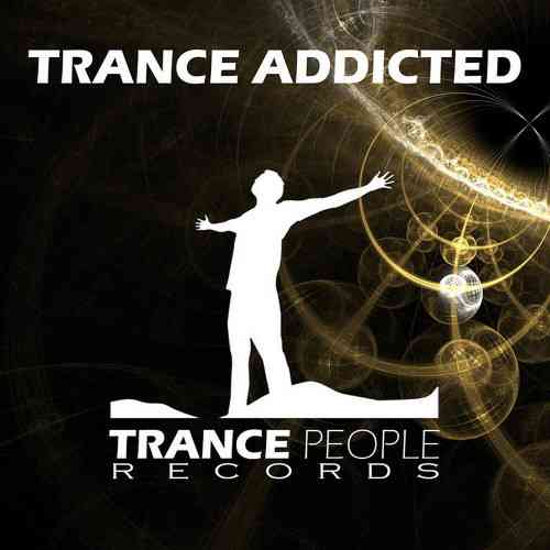 Trance Addicted (2021) торрент
