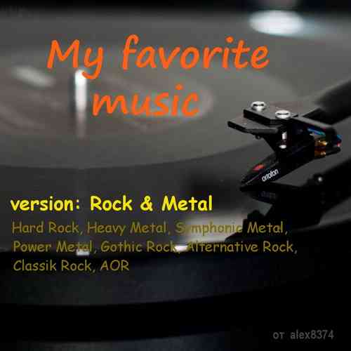 My favorite music - version Rock & Metal (2021) торрент