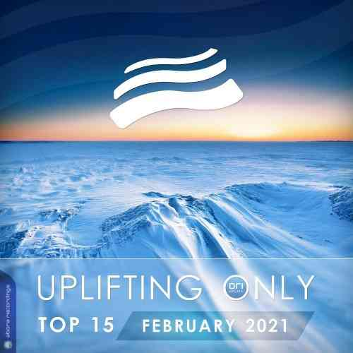 Uplifting Only Top 15: February - April (2021) торрент